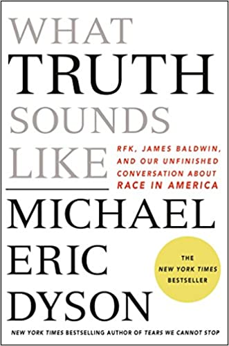 Image result for michael dyson what truth sounds like