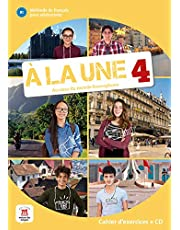 A la une 4 B1 Cahier d'exercices: Cahier d'exercices + CD