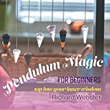 img - for Pendulum Magic for Beginners: Tap Into Your Inner Wisdom book / textbook / text book