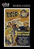 Black Gold (The Film Detective Restored Version)
