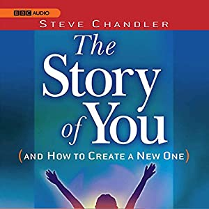 The Story of You (and How to Create a New One) Audiobook