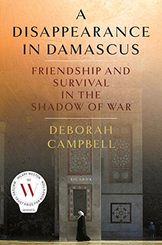 Image of A Disappearance in Damascus: Friendship and Survival in the Shadow of War