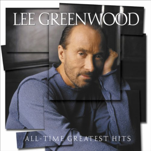 God Bless The U.S.A. (2003 Version) (Lee Greenwood God Bless The Usa 2003)