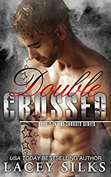 Double Crossed by [Silks, Lacey]