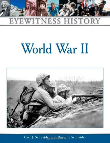 World War II (Eyewitness History (Hardcover)) PDF