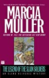 The Legend of the Slain Soldiers, Marcia Muller, 0446404217