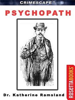 Psychopath (Crimescape Book 9) by [Ramsland, Dr. Katherine]