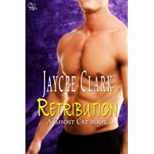 Retribution (Ghost Cats) (Ghost Cat Series Book 2)