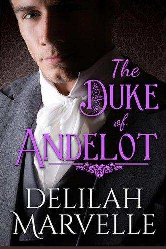 Download The Duke of Andelot (School of Gallantry) (Volume 7) pdf
