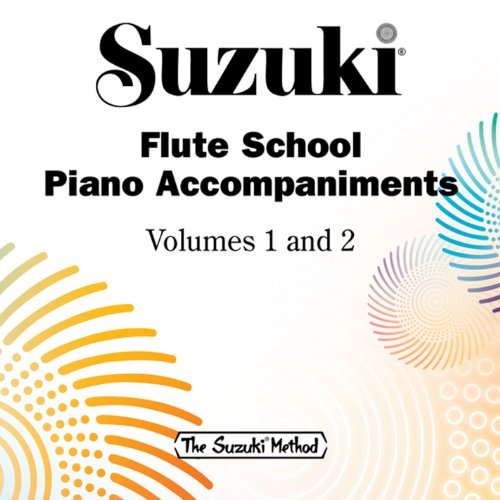 Suzuki Flute School, Vols. 1 & 2 (Piano Accompaniments)