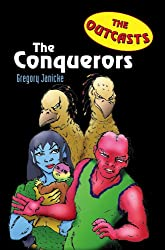 Outcasts 4: The Conquerors
