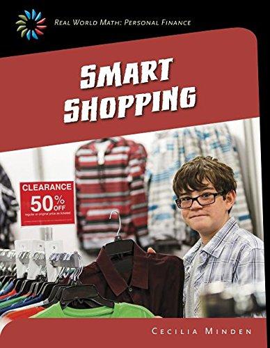 Smart Shopping (21st Century Skills Library: Real World Math: Personal Finance)
