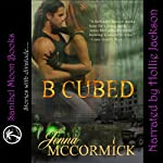 B Cubed Book One: Born   Jenna McCormick