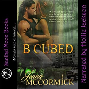 B Cubed Book One Audiobook
