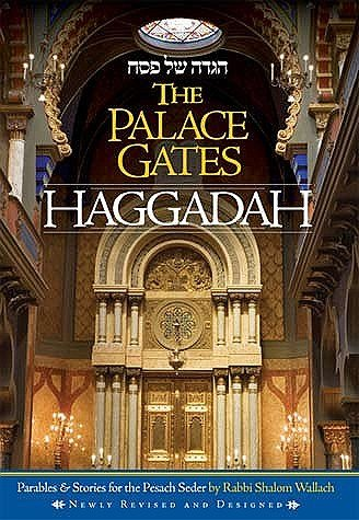 (The Palace Gates Haggadah: Parables and Stories for the Pesach)