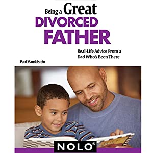 Being a Great Divorced Father Audiobook