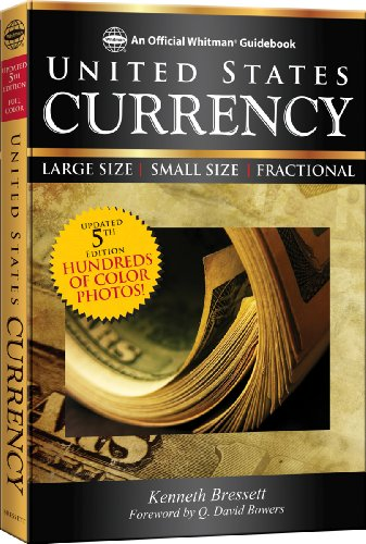 A Guide Book of United States Currency