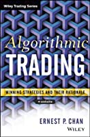 Algorithmic Trading: Winning Strategies and Their Rationale Front Cover