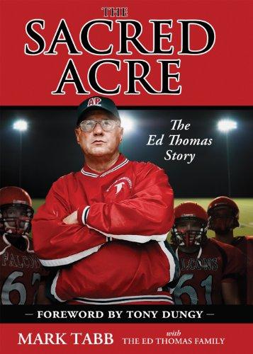 The Sacred Acre: The Ed Thomas Story Tabb Mark