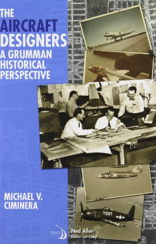 (The Aircraft Designers: A Grumman Historical Perspective (Library of Flight))