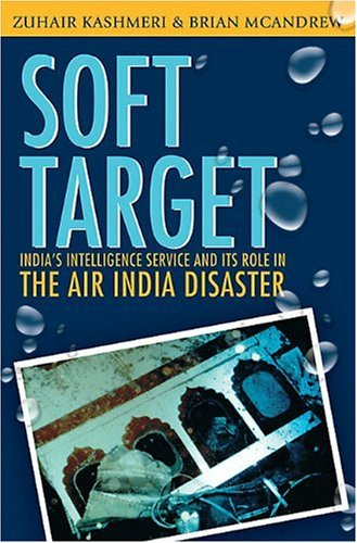 B.E.S.T Soft Target: The real story behind the Air India disaster - Second Edition [D.O.C]