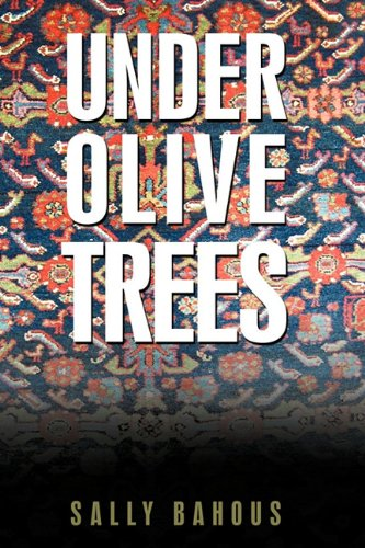 Download Under Olive Trees: The Odyssey of a Palestinian-American Family pdf