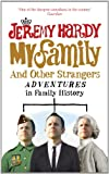 My Family and Other Strangers, Jeremy Hardy, 0091927501