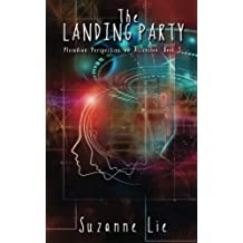 The Landing Party - Pleiadian Perspective on Ascension Book 3