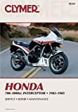 Honda 700-1000cc Intrceptr 83-85 (Clymer Manuals: Motorcycle Repair)