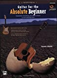 Guitar for the Absolute Beginner, Susan Mazer, 0739024051