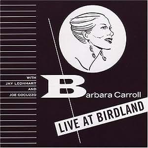 Barbara at Birdland