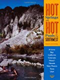 Hot Springs and Hot Pools of the Southwest, Marjorie R. Gersh-Young, 1890880051