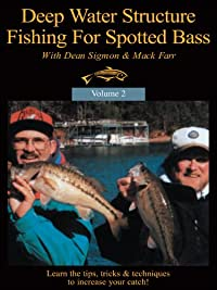 Deep water structure fishing for spotted bass for Deep water bass fishing