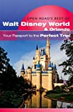 Open Road's Best of Walt Disney World and Orlando, Lisa Addison, 1593601328