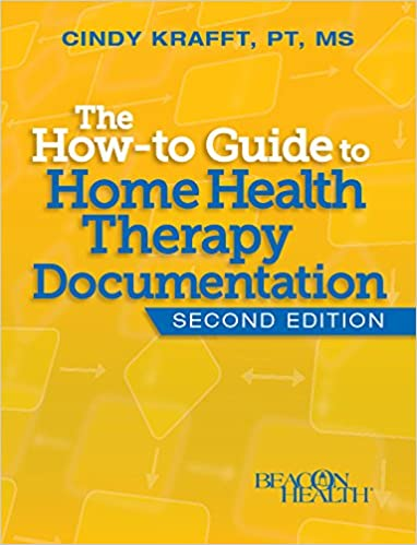 The How-to Guide to Home Health Therapy Documentation