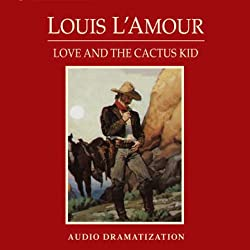 Love and the Cactus Kid (Dramatized)