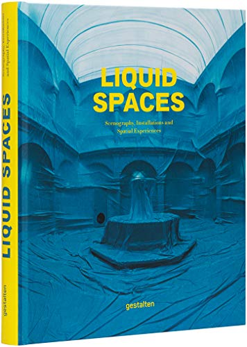 Liquid Spaces: Scenography, Installations and Spatial Experiences