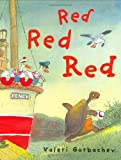 Red Red Red, Valeri Gorbachev, 0399246282