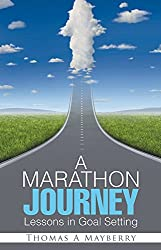 A Marathon Journey: Lessons in Goal Setting