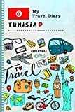 Tunisia My Travel Diary: Kids Guided Journey Log Book 6x9 - Record Tracker Book For Writing, Sketching, Gratitude Prompt - Vacation Activities Memories Keepsake Journal - Girls Boys Traveling Notebook
