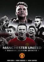 Manchester United: Season Review 2014/2015