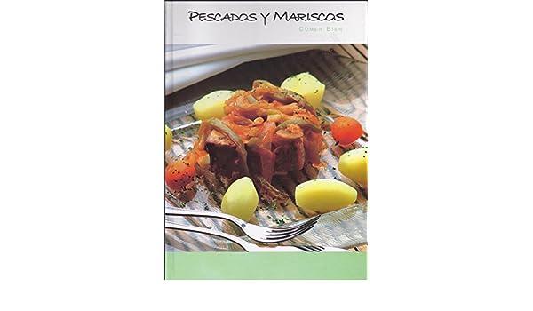 PESCADOS Y MARISCOS. COMER BIEN: Amazon.es: Alfredo Gil, Alba ...