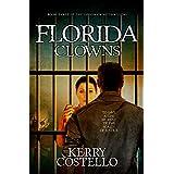Florida Clowns (Gibson Crime Thriller Series Book 3)
