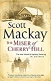 The Miser of Cherry Hill (Dr. Clyde Deacon) by Scott Mackay front cover