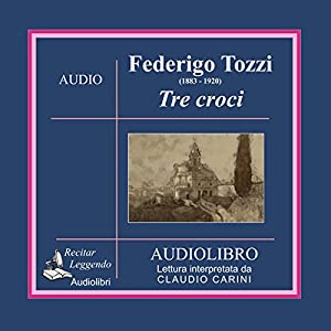 Tre croci (Three Crosses) Hörbuch