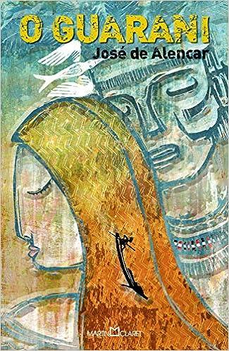 O Guarani, por José de Alencar