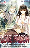 LOVE PRISON Vol.4 (TL Manga): The Sadistic Knight and the Indecent Vow