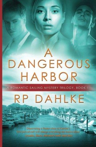 Read Online A Dangerous Harbor pdf epub