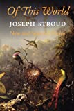 Of This World, Joseph Stroud, 155659285X