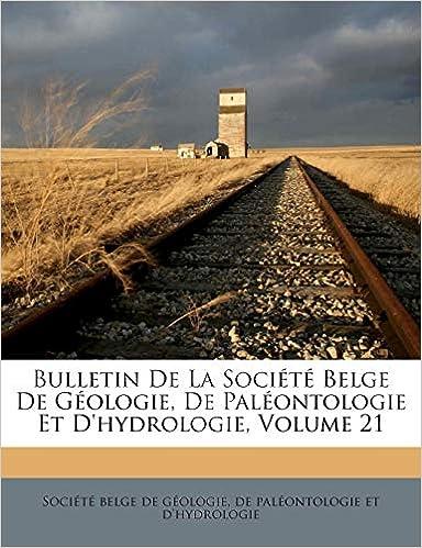 Livres électroniques gratuits Bulletin de la Société Belge de Géologie, de Paléontologie Et d'Hydrologie, Volume 21